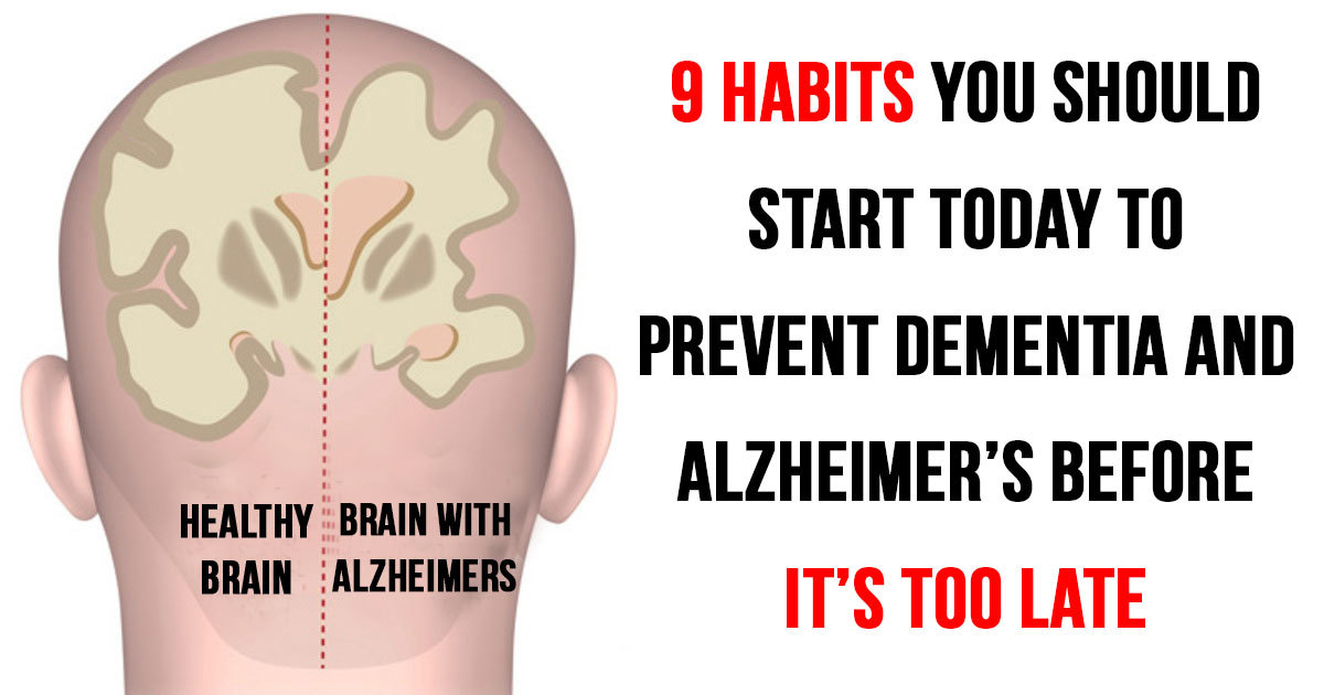 Image result for 9 habits you have to start today if you want to prevent dementia and Alzheimer's before it's too late