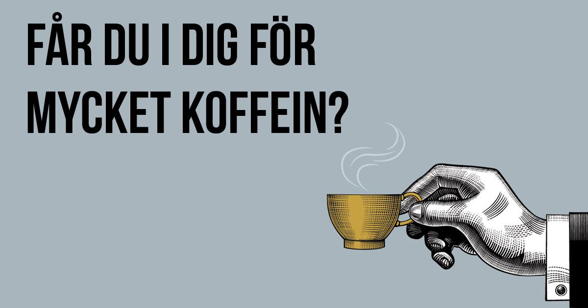hur mycket koffein i kaffe